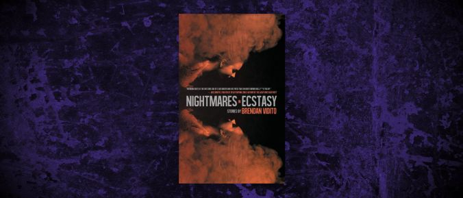 Header-Brendan-Vidito-Nighmares-in-Ecstasy.jpg